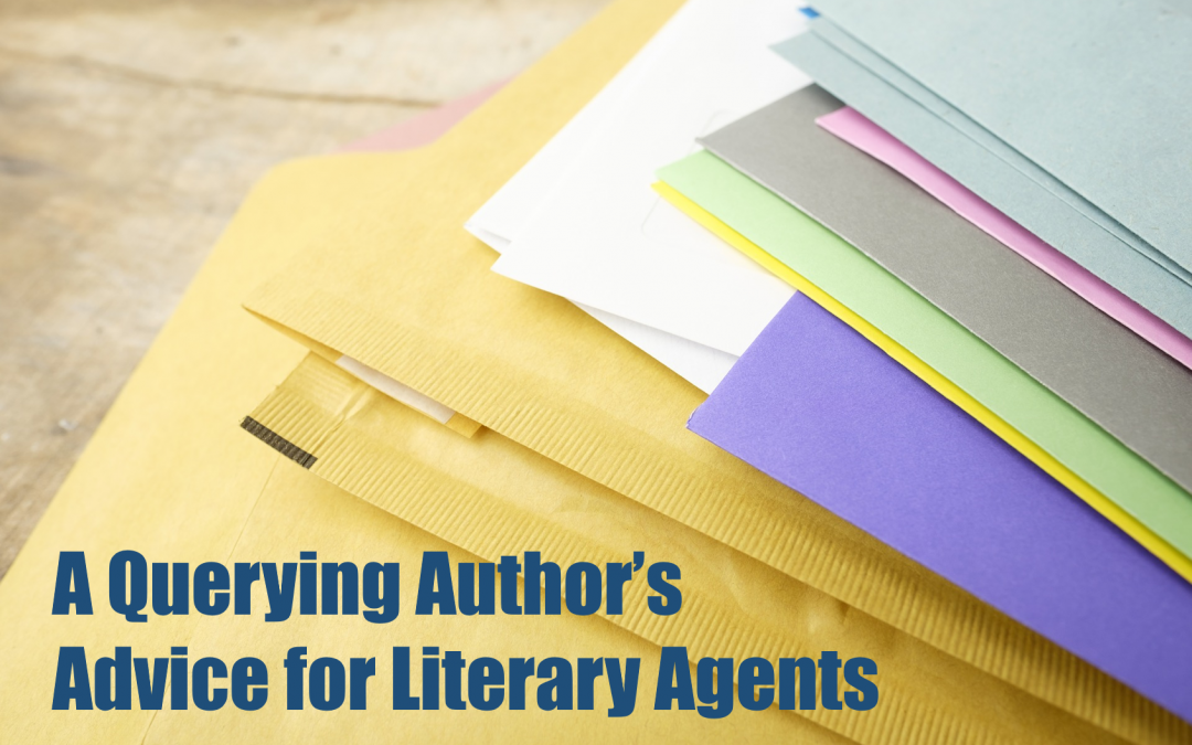 A Querying Author's Advice for Literary Agents