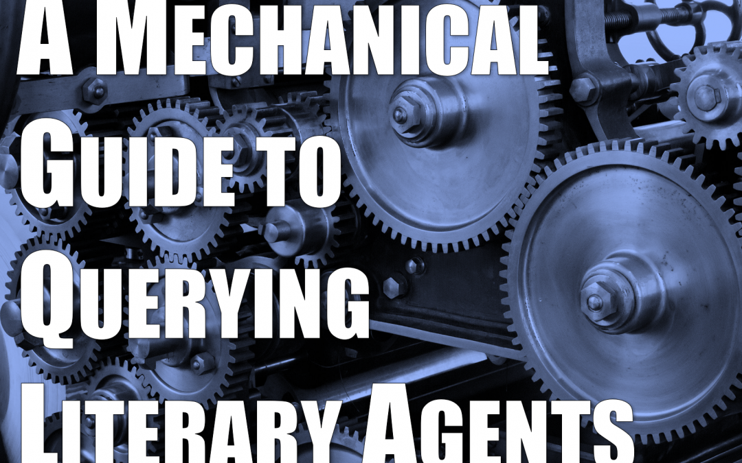 A Mechanical Guide to Querying Literary Agents