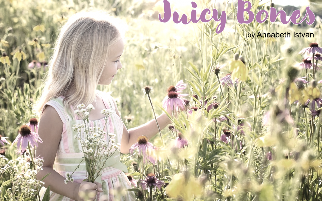 Juicy Bones - Annabeth Istvan
