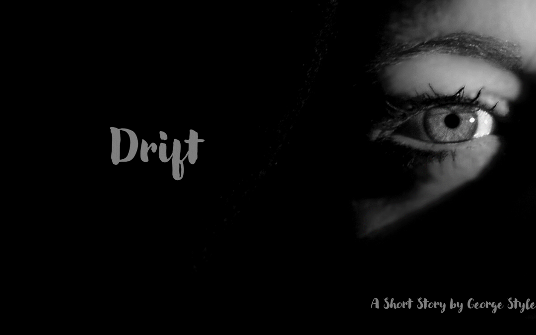 Drift – by George Styles