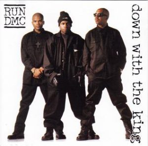 Down with the King by RUN-DMC