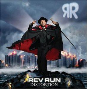 Distortion by Rev Run