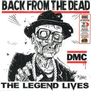 Back from the Dead - The Legend Lives by DMC
